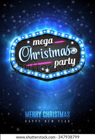 Christmas Party poster design template with snow and sign mega Christmas party in light frame with neon. Vector illustration EPS10 - stock vector