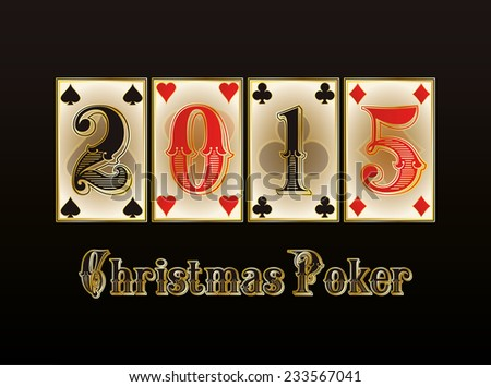 Christmas Poker. Happy 2015 new year banner. vector illustration