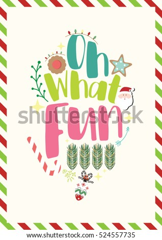 Christmas Quote Oh What Fun Stock Vector 520775914 - Shutterstock
