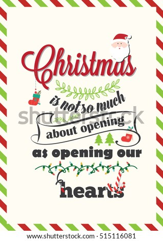 Christmas Quote. Christmas is not so much about opening presents as opening our hearts.