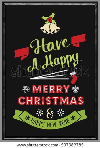 Christmas Quote. Have a Happy Merry Christmas and happy new year