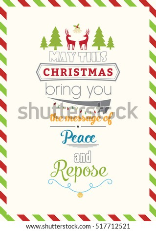 Christmas Quote. May this christmas bring you the message of peace and repose.