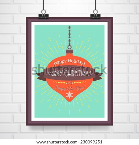 Christmas retro poster with holiday ball. Vector illustration