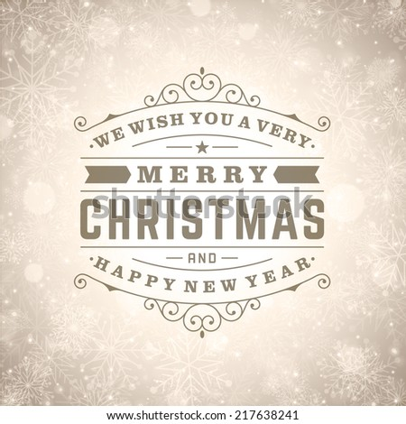 Christmas retro typography and light with snowflakes. Merry Christmas holidays wish greeting card design and vintage ornament decoration. Happy new year message. Vector background  - stock vector