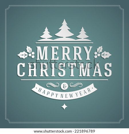 Christmas retro typography and ornament decoration. Merry Christmas holidays wish greeting card design and vintage background. Happy new year message. Vector illustration Eps 10. - stock vector