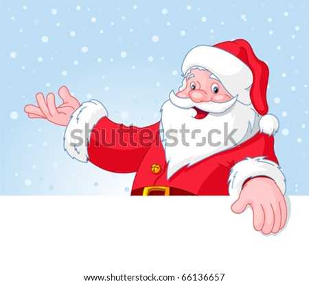 Christmas Santa Claus over blank greeting (place) card with lift hand - stock vector