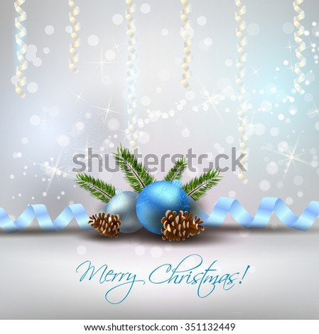 Christmas shiny background with decoration, blue baubles and fir-cones - stock vector