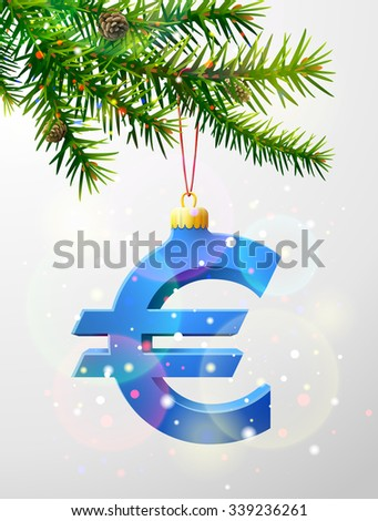 Christmas tree branch with decorative euro symbol. Euro sign as christmas bauble hanging on pine twig. Vector image for christmas, finance, new year's day, banking, new year's eve, money, silvester - stock vector