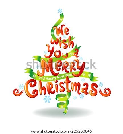 Christmas tree made of inscription.  - stock vector