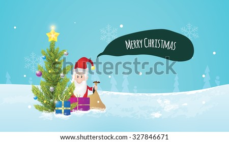 Christmas tree with santa claus, when he is giving gifts to you. Christmas postcard. Winter nature in background. - stock vector