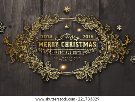 Christmas typographic label for Xmas and New Year holidays design. Calligraphic vector Decoration. Wood Background. - stock vector