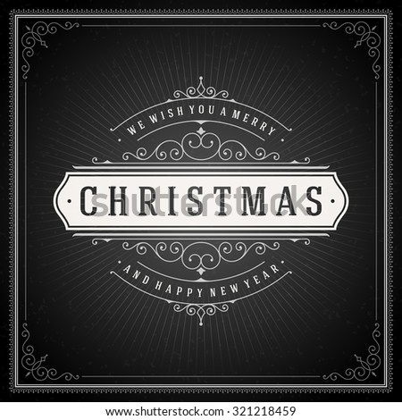 Christmas typography greeting card and flourishes ornament decoration. Merry Christmas holidays wish and happy new year message chalk style design on chalkboard background. Vector illustration. - stock vector
