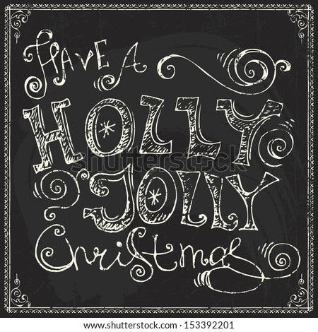 Christmas vintage chalk text label on a blackboard. Chalk lettering - stock vector
