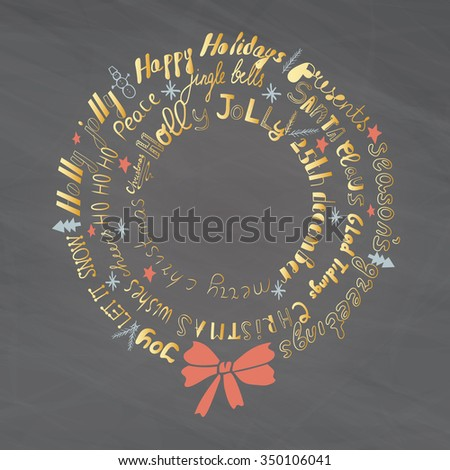 Christmas Wreath with hand drawn words. Christmas hand drawn holiday lettering collection. Greeting Card. C-mas catchwords.  Christmas poster. - stock vector