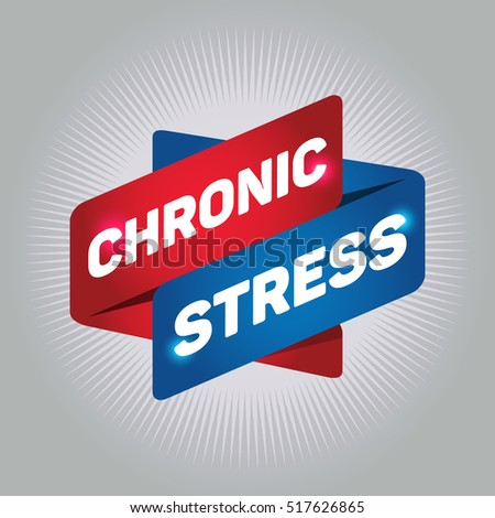 CHRONIC STRESS arrow tag sign.