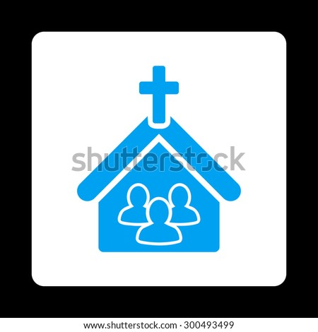 Church icon. This flat rounded square button uses blue and white colors and isolated on a black background. - stock vector