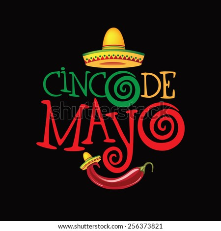 Cinco De Mayo hand drawn lettering design EPS 10 vector royalty free stock illustration perfect for advertising, poster, announcement, invitation, party, greeting card, fiesta, bar, restaurant, menu - stock vector