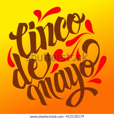 Cinco de mayo lettering. Handmade calligraphy vector illustration. Hand written Cinco de mayo poster. Modern hand lettering. Modern Calligraphy. (invitation, party, greeting card, fiesta)