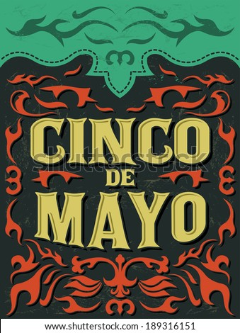 Cinco de mayo - mexican holiday vector poster - grunge effects can be easily removed