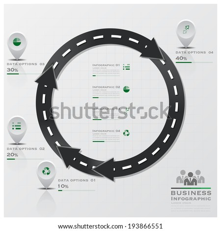 Circle Arrow Road And Street Business Infographic Design Template - stock vector