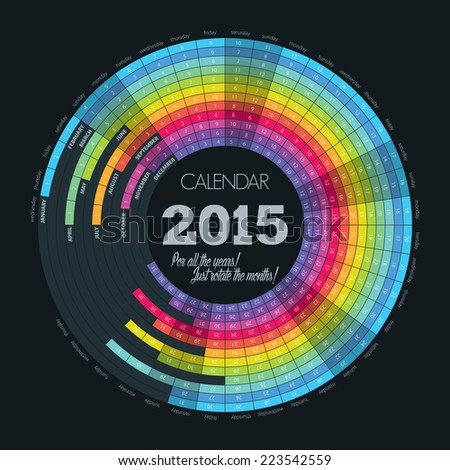 Circle calendar for 2015 year. As well perfect for all the years, just rotate the months! EPS10 vector - stock vector