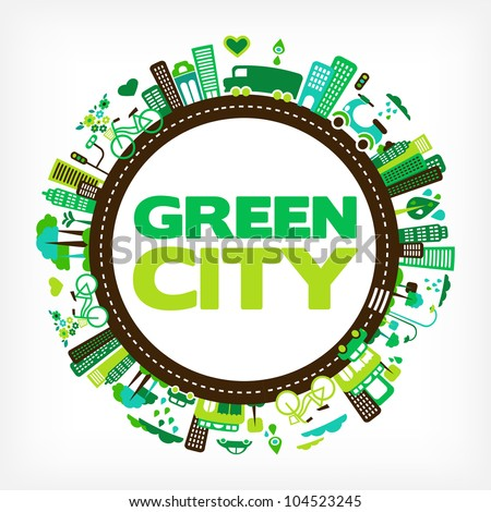 circle with green city - environment and ecology - stock vector