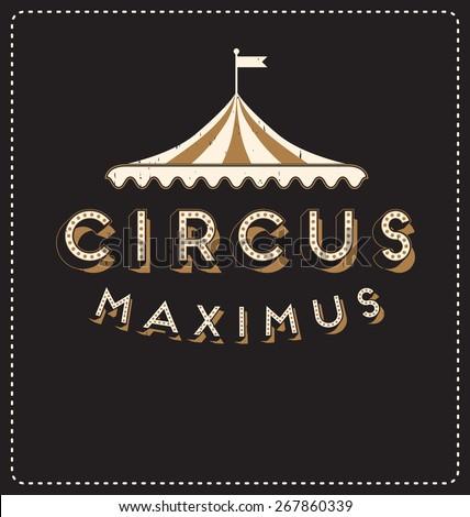Circus Maximus - Typographic Design - Classic look ideal for screen print shirt design - stock vector