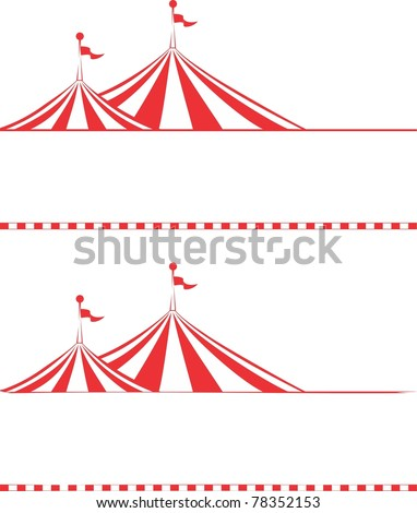 Circus tent border.  Ideal for poster, sign, carnival signs, billboard, advertisement and other promotional material - stock vector