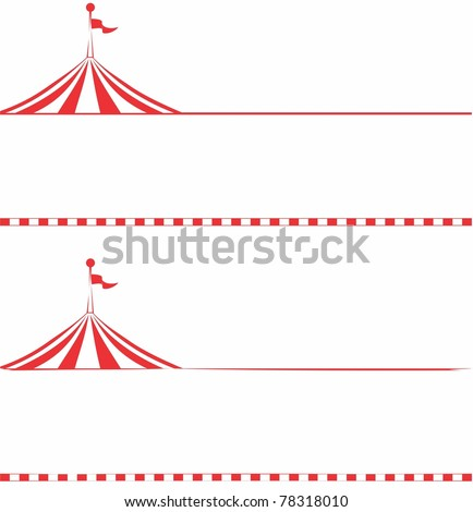 Circus tent border.  Ideal for signs, posters, billboards, carnival signs, and advertisements - stock vector