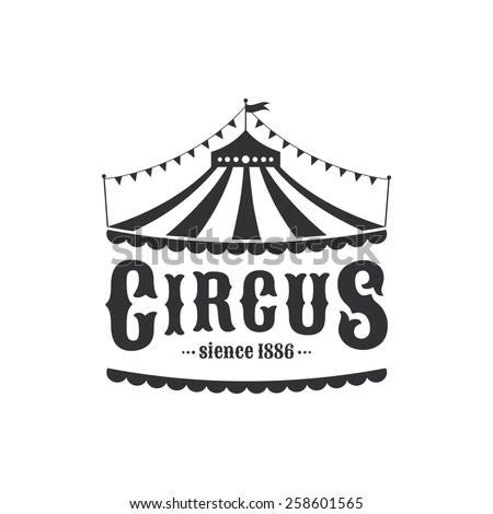 Circus tent logo template. Vector illustration. - stock vector