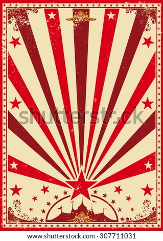 circus vintage red poster. A vintage red circus poster with sunbeams for your show