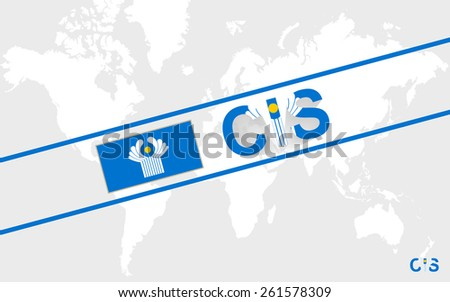 CIS flag and text illustration, on world map - stock vector