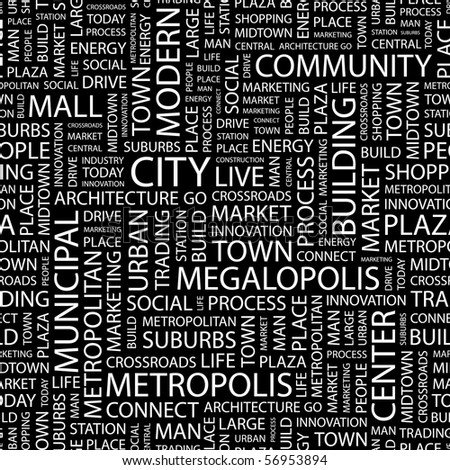 CITY. Seamless vector background. Wordcloud illustration.