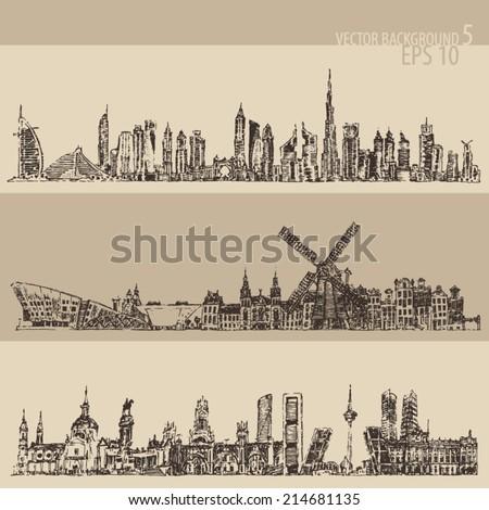 City set (Dubai, Madrid, Amsterdam) big city architecture, vintage engraved illustration, hand drawn, sketch - stock vector