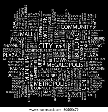 CITY. Word collage on black background. Illustration with different association terms. - stock vector