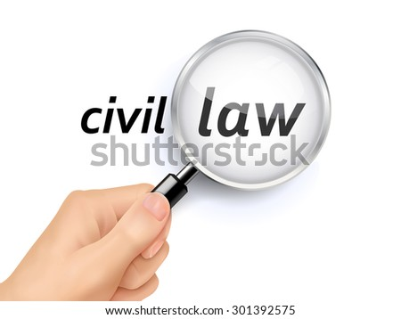 civil law showing through magnifying glass held by hand