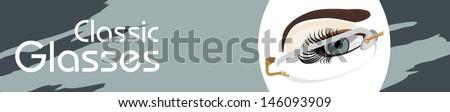 Classic glasses. Banner for design. Vector - stock vector