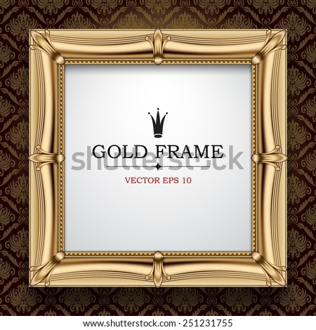 Classic gold frame on vintage background. Vector Illustration - stock vector