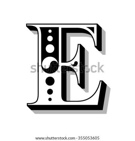 Classic vintage font, letter E, vector - stock vector