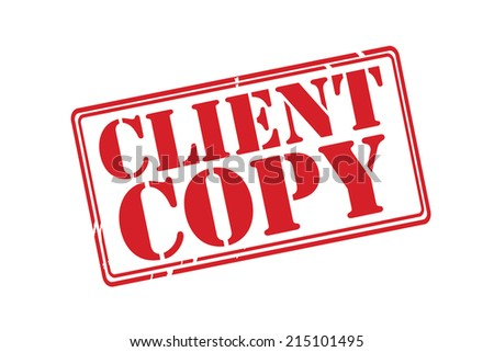 CLIENT COPY red rubber stamp vector over a white background. - stock vector