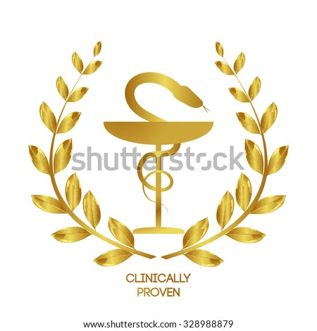 Clinically proven. Pharmacy icon. Caduceus symbol. Bowl with a snake. Medicine symbol.  Laurel wreath - stock vector