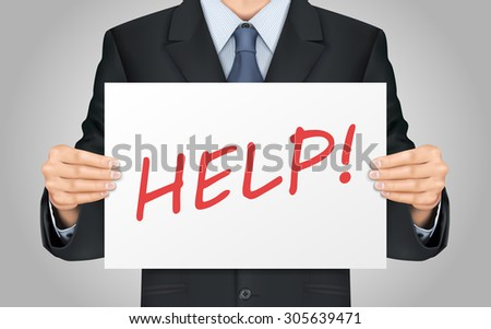 close-up look at businessman holding help word poster - stock vector