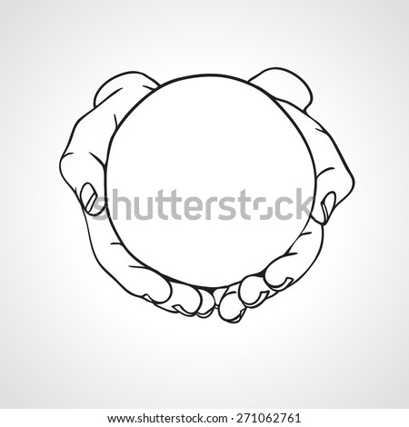 Closeup of cupped hands holding empty round object. Hand drawn vector illustration - stock vector