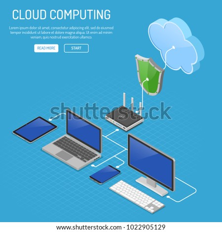 Cloud Computing Technology Isometric Concept with Computer, Laptop, Smartphone, Tablet, Router and Shield Icons. Security cloud storage server. Vector illustration.