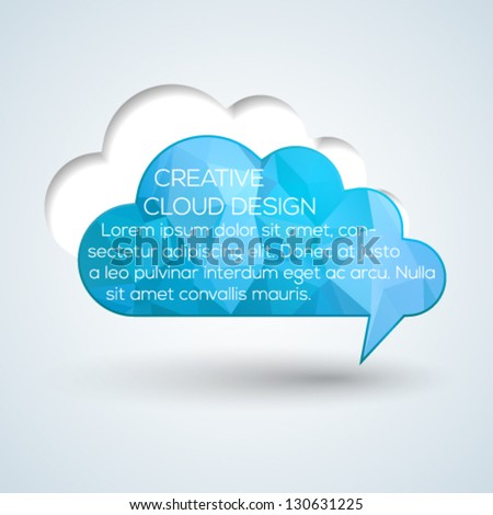 Cloud creative speech bubble. Vector illustration. - stock vector