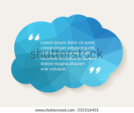 Cloud with quote text.Quotation mark vector design.