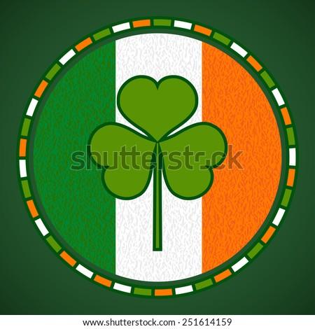 Clover Emblem on Irish Flag Background. Vector Illustration for Saint Patrick's Day Designs. - stock vector