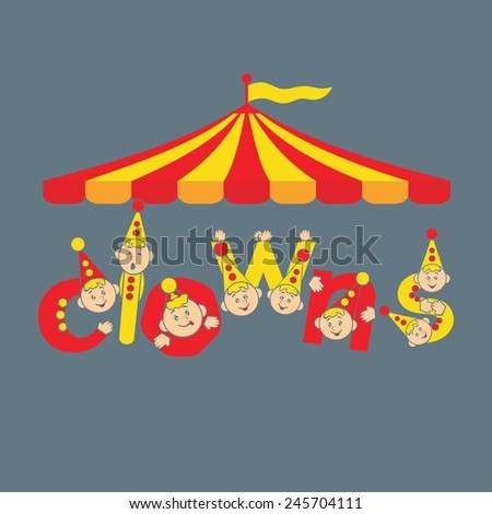Clowns. Circus. Greeting card background vector illustration inscription.