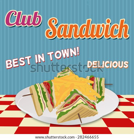 Club Sandwich retro poster in vintage style, vector illustration - stock vector