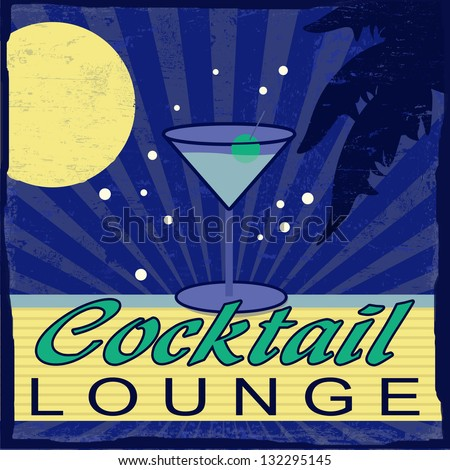 Cocktail Lounge vintage grunge poster, vector illustrator - stock vector